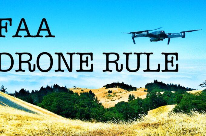 ドローン新規制の最終版をFAAが発表。新たに二つの新ルールを導入。